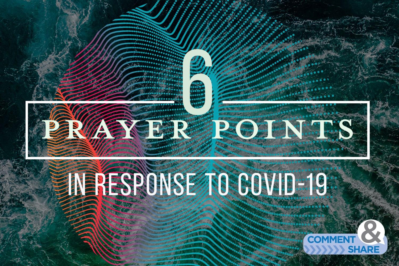 6-Prayer-Points-COVID-19-Blog-Image-1500x1000